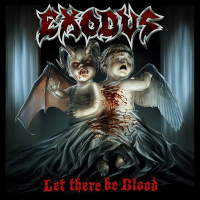 "EXODUS - ""Let there be blood"""