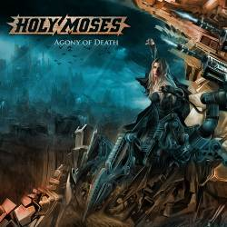 "HOLY  MOSES - ""Agony of death"""