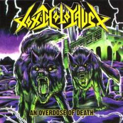 "TOXIC HOLOCAUST - ""An overdose of death"""